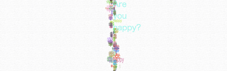 幸 --- Are you happy? ---